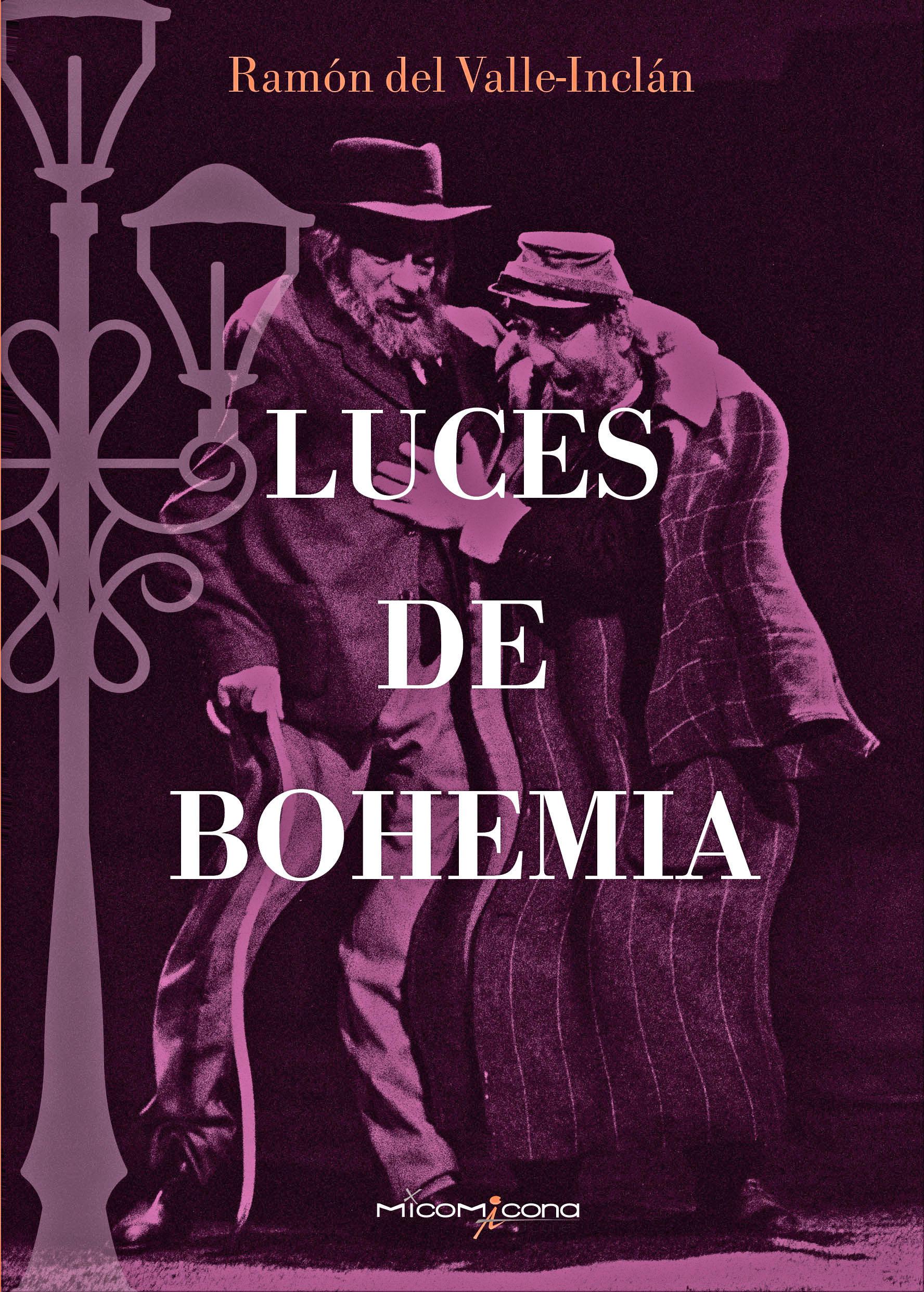 Luces De Bohemia De Ramón Del Valle-Inclán